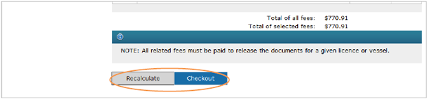 This is an image of the Pay Fees screen, where the Recalculate and Checkout buttons are circled in orange