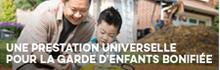 Une Prestation universelle pour la garde d'enfants bonifiée