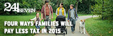 24/Seven: Tax cuts & increased benefits for families.