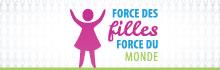 Silhouette d'une fille aux bras levés sur un fond gris, lequel reprend en filigrane la même silhouette réduite et répétée à l'infini. À côté de la silhouette principale apparaît le texte : « Force des filles. Force du monde. »