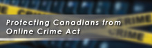Protecting Canadians from Online Crime Act