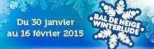 Bal de Neige du 30 janvier au 16 février 2015