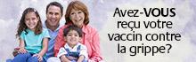 Avez-vous reçu votre vaccin contre la grippe ?